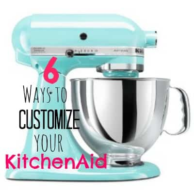 6 Ways To Customize Your Kitchenaid Mixer  +Win One!! - Fynes
