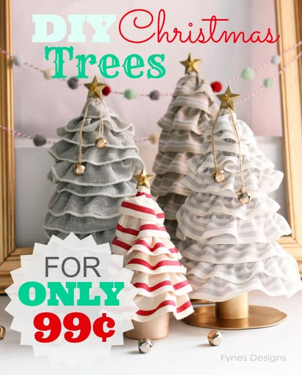 DIY Christmas Tree Cones For Only 99 FYNES DESIGNS