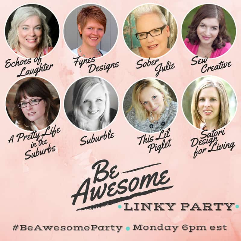Be Awesome Linky Party Mondays at 6pm EST
